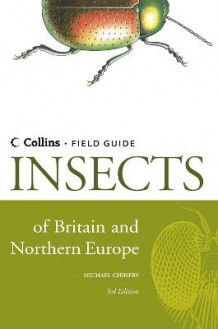 Insects of Britain and Northern Europe av Michael Chinery (Innbundet)