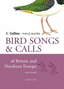 Bird Songs and Calls of Britain and Northern Europe av Geoff Sample (Innbundet)