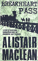 Breakheart Pass av Alistair MacLean (Heftet)