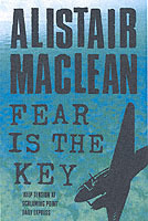 Fear is the Key av Alistair MacLean (Heftet)