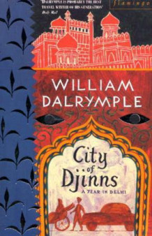 City of Djinns av William Dalrymple (Heftet)