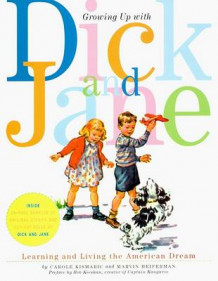 Growing Up With Dick and Jane av Marvin Heiferman (Heftet)