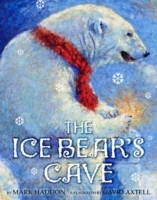 The Ice Bear's Cave av Mark Haddon (Heftet)