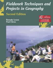 Fieldwork Techniques and Projects in Geography av Barnaby J. Lenon og Paul G. Cleves (Heftet)
