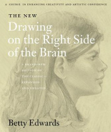 The New Drawing on the Right Side of the Brain av Betty Edwards (Heftet)
