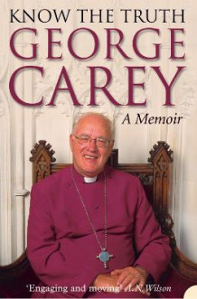 Know the Truth av George Carey (Heftet)