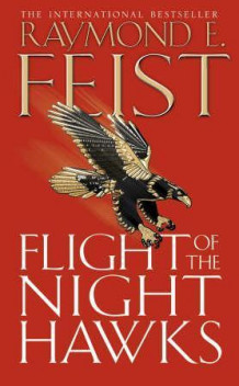 Flight of the Nighthawks av Raymond E. Feist (Heftet)