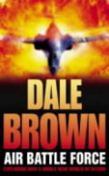 Air battle force av Dale Brown (Heftet)