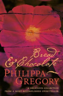 Bread and Chocolate av Philippa Gregory (Heftet)