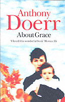 About Grace av Anthony Doerr (Heftet)