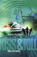Kiss and Kill (Special Agents, Book 4) av Sam Hutton (Heftet)