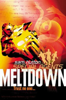 Meltdown (Special Agents, Book 6) av Sam Hutton (Heftet)