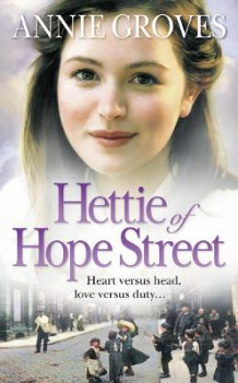 Hettie of Hope Street av Annie Groves (Heftet)