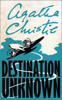 Destination Unknown av Agatha Christie (Heftet)