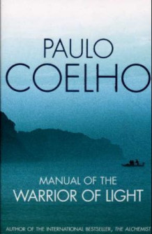 Manual of the warrior of light av Paulo Coelho (Heftet)