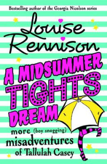 A Midsummer Tights Dream av Louise Rennison (Heftet)