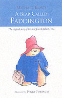 A Bear Called Paddington The original story of the bear from Darkest Peru av Michael Bond (Lydbok-CD)