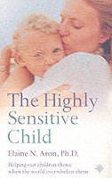 The Highly Sensitive Child av Elaine N. Aron (Heftet)