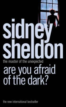 Are you afraid of the dark? av Sidney Sheldon (Heftet)