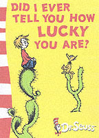 Did I Ever Tell You How Lucky You are? av Dr. Seuss (Heftet)