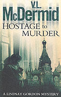 Hostage to Murder av V. L. McDermid (Heftet)