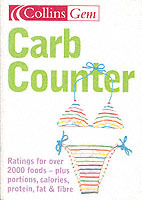 Collins Gem: Carb Counter: A Clear Guide to Carbohydrates in Everyday Foods (Heftet)