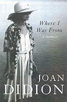 Where I Was From av Joan Didion (Heftet)