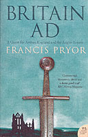 Britain AD: A Quest For Arthur, England & The Anglo-Saxons TV Tie In Edition av Francis Pryor (Heftet)