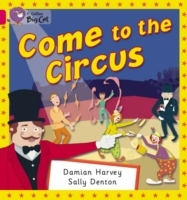 Collins Big Cat: Come to the Circus: Band 01B/Pink B av Damien Harvey (Heftet)