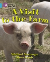 Collins Big Cat: A Visit to the Farm: Band 07/Turquoise av Michael Morpurgo (Heftet)
