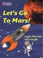 Let's Go to Mars av Janice Marriott (Heftet)