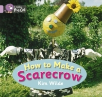 Collins Big Cat: How To Make a Scarecrow: Band 00/Lilac av Kim Wilde (Heftet)