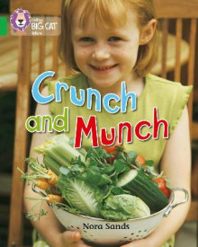 Crunch and Munch av Nora Sands (Heftet)