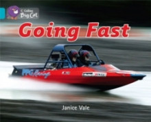 Collins Big Cat: Going Fast: Band 07/Turquoise av Janice Vale (Heftet)
