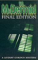Final Edition (Lindsay Gordon Crime Series, Book 3) av V. L. McDermid (Heftet)