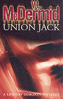 Union Jack (Lindsay Gordon Crime Series, Book 4) av V. L. McDermid (Heftet)