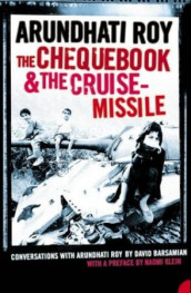 The chequebook and the cruise missile av David Barsamian og Arundhati Roy (Heftet)
