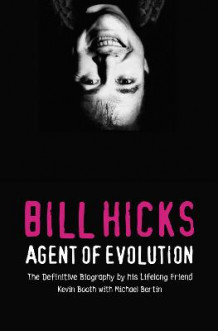 Bill Hicks av Kevin Booth og Michael Bertin (Heftet)