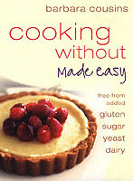 Cooking Without Made Easy av Barbara Cousins (Heftet)