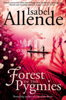 Forest of the pygmies av Isabel Allende (Heftet)