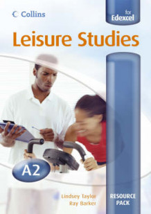 A2 Leisure Studies Resource Pack av Lindsey Taylor og Ray Barker (Spiral)