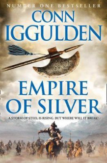 Empire of silver av Conn Iggulden (Heftet)