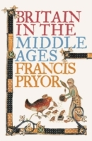 Britain in the Middle Ages av Francis Pryor (Heftet)