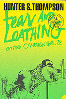 Fear and Loathing on the Campaign Trail '72 av Hunter S. Thompson (Heftet)