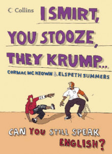 Collins I Smirt, You Stooze, They Krump av Justin Crozier, Cormac McKeown og Elspeth Summers (Heftet)