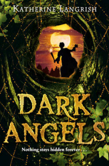 Dark Angels av Katherine Langrish (Heftet)