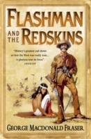 Flashman and the Redskins (the Flashman Papers, Book 6) av George MacDonald Fraser (Heftet)