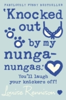'Knocked Out by My Nunga-Nungas.' av Louise Rennison (Heftet)