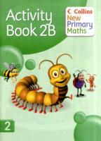 Collins New Primary Maths Pupil Book: Activity Book No. 2B (Heftet)