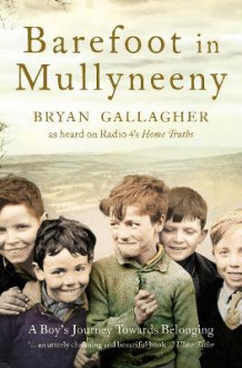 Barefoot in Mullyneeny av Bryan Gallagher (Heftet)